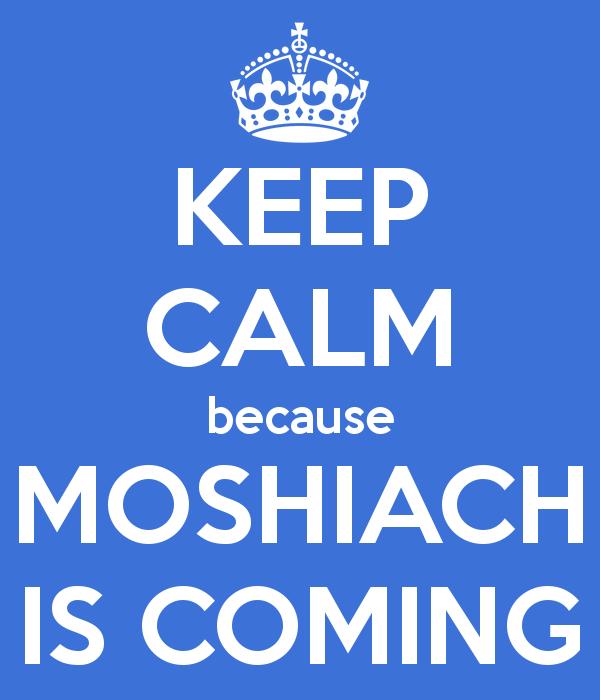 keep-calm-because-moshiach-is-coming-2